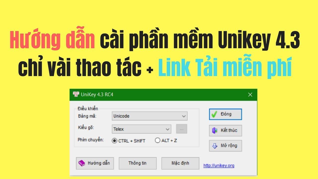 Phần mềm gõ tiếng Việt Unikey 4.3 RC4 bản mới nhất miễn phí