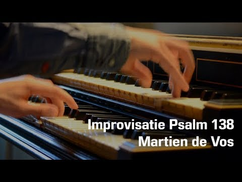 Improvisatie Psalm 138 | Martien de Vos | Laurentiuskerk, Mijnsherenland