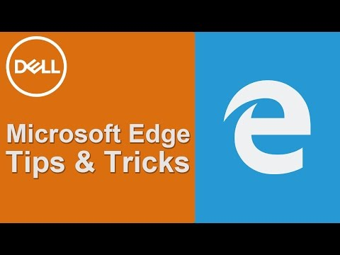 Microsoft Edge Tips and Tricks (Official Dell Tech Support) - OUTDATED
