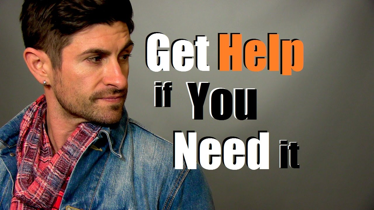 You Deserve To Be Happy... Get Help If You Need It ...