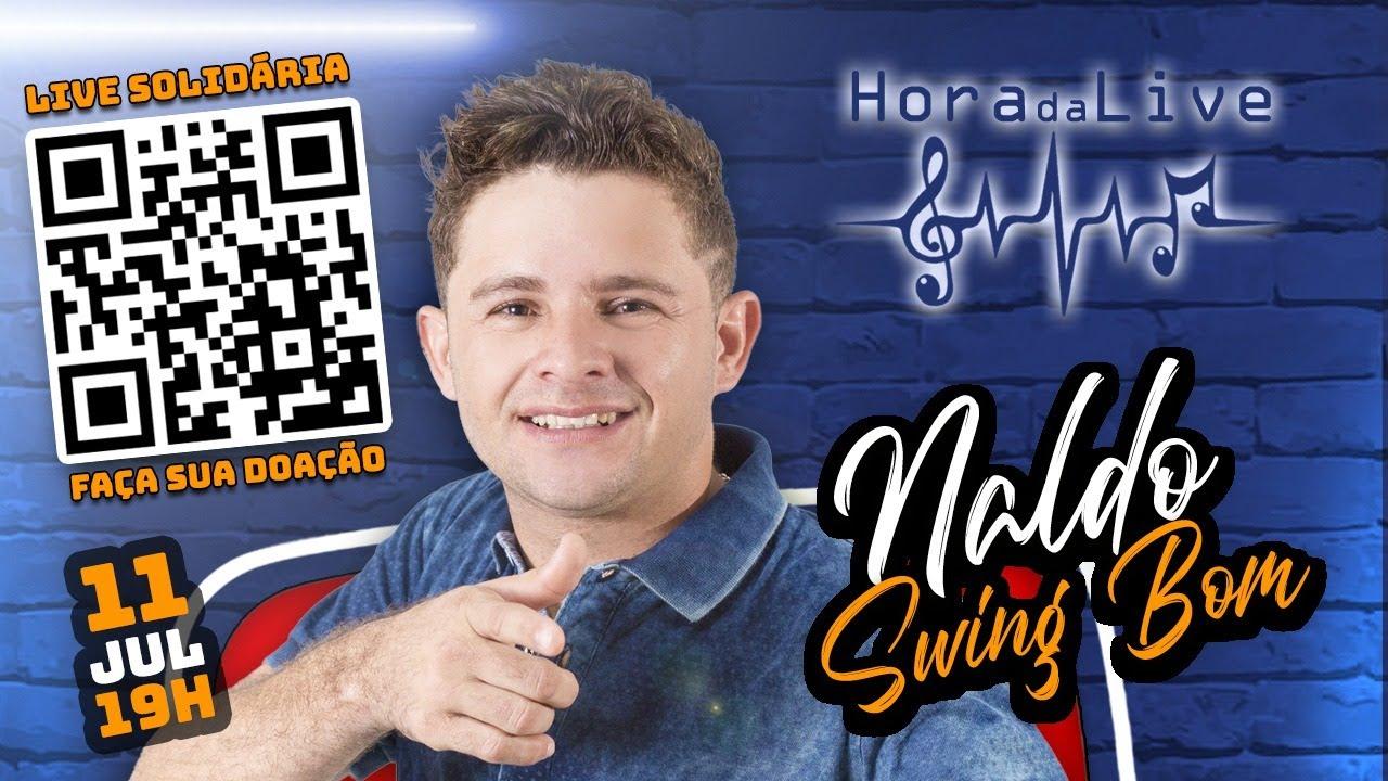 Hora da Live com Naldo Swing Bom