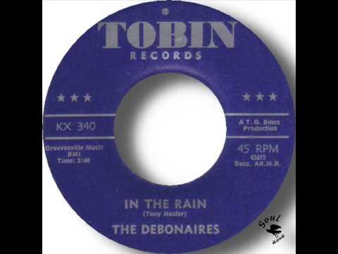 The Debonaires   In The Rain