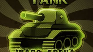 Tank Wars Arena Level1-10 - Walkthrough