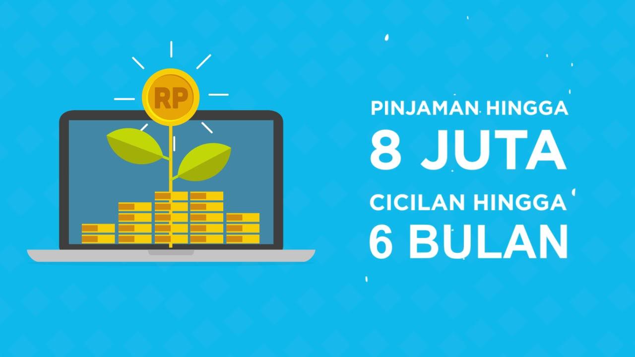 Pinjaman Uang Online 8 Juta Cicilan 6 Bulan Youtube