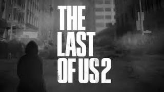 The Last Of Us 2: Release Date, Rumors