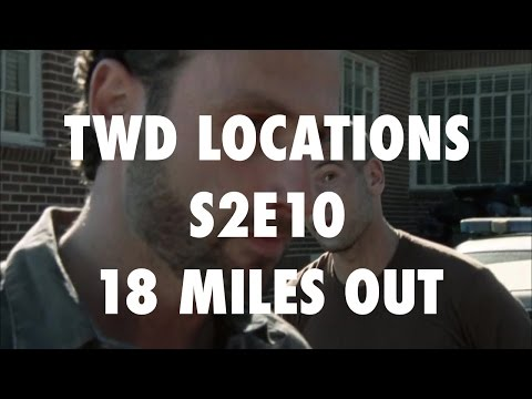 The Walking Dead Locations: 18 Miles Out  Season 2 Episode 10