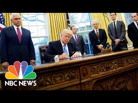 President Donald Trump Signs Three Executive Orders, Including TPP Withdrawal | NBC News