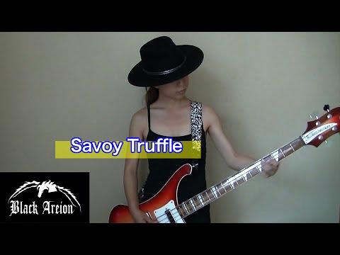 Savoy Truffle the Beatles Bass Cover【Black Areion】
