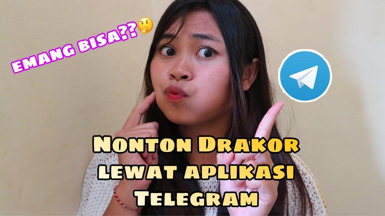 NONTON DRAKOR DI TELEGRAM GRATIS!! - YouTube