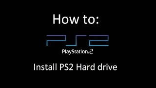 How to: Install PS2 Ide hard drive