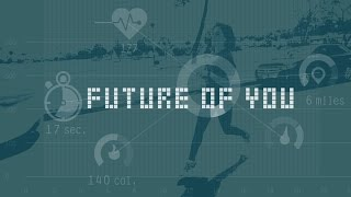 Future of You Video