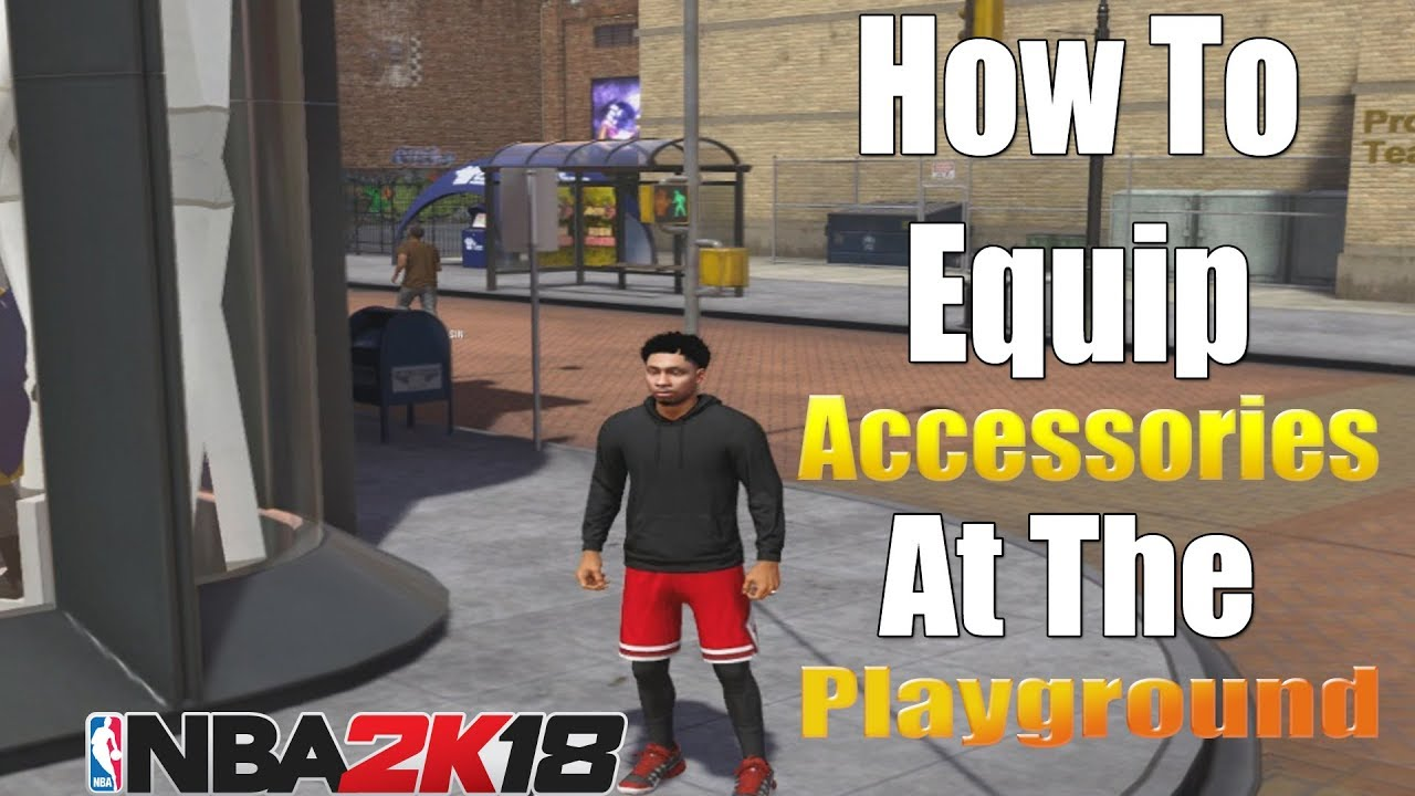 How To Equip Your Accessories in NBA 2K18