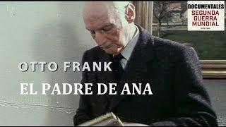 Otto Frank, el padre de Ana