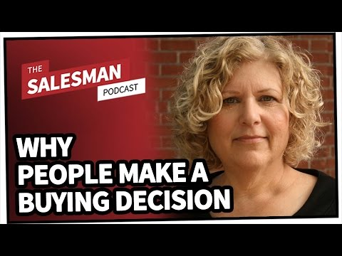 The Fascinating Science Behind Why People Make A Buying Decision With Susan Weinschenk Ph.D.