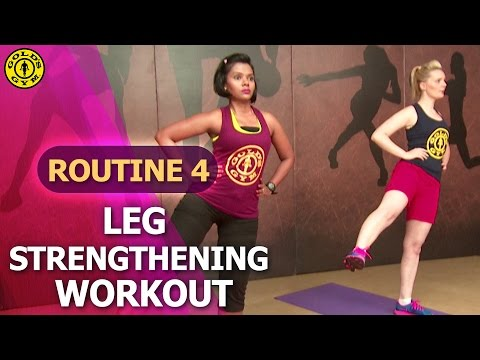 Gold's Gym At Home Workouts - Routine 4 : Leg Strengthening Workout - Toned Legs