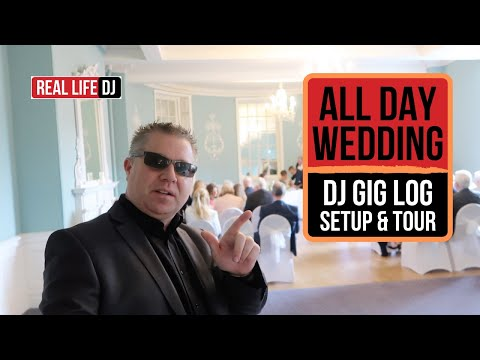 Wedding DJ Gig Log: All Day Wedding with DJ Setup and Tour | UK DJ 2018