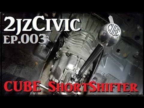 2jz Civic ep.3 (Cube short shifter & solid bushing install)