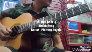 Huỳnh Phương - Guitar cover - Đôi Ngã Chia Ly - Khánh Băng