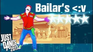 Bailar - Just Dance 2017 - Full Gameplay 5 Stars W/ Humberto Contreras :v