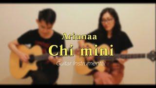 Ariunaa - Chi Mini (guitar Instrumental)