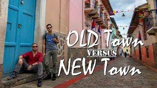 Gambar cover Old Town vs. New Town | Quito, ECUADOR