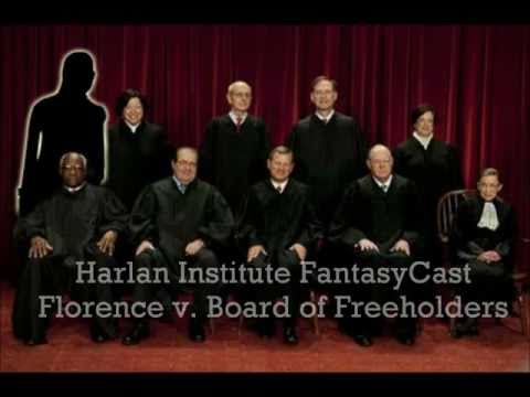 FantasyCast - Florence v. Board of Freeholders