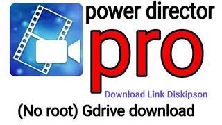 download powerdirector pro apk