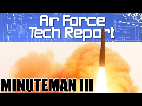 Air Force Tech Report: Minuteman III ICBM