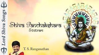 Shiva Panchakshara Stotram With Lyrics    Shiva Stotram    Shiva Stuti By T S Ranganathan