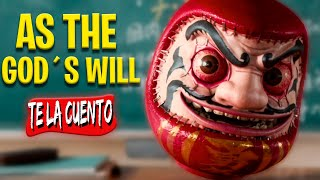 As the God's Will | Te la Cuento