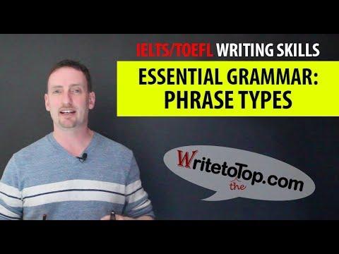 (IELTS Reading & Writing) Essential Grammar — Phrase Types