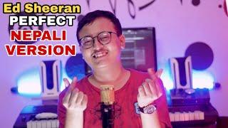 (NEPALI VERSION) ED SHEERAN - PERFECT   COVER BY SAJIN MAHARJAN