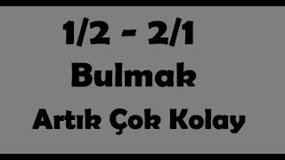 İddaa analiz 1den2 2den1 bulma taktikleri --- Betting analysis 1den2 2den1 finding tactics