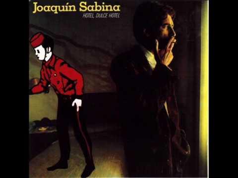 Joaquin sabina hotel dulce hotel youtube - You tube joaquin sabina ...
