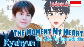 Download Lagu Indosub | Kyuhyun - The Moment My Heart Flinched (She's My Type Webtoon OST) mp3
