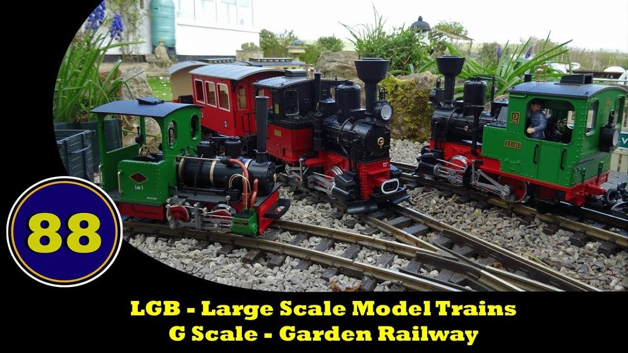 LGB - Large Scale Model Trains - Garden Railway