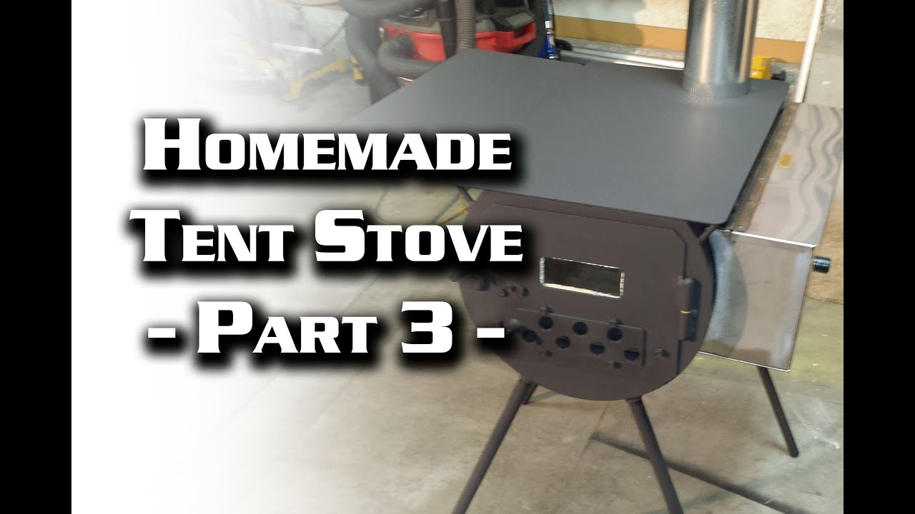 Building A Wall Tent Stove Part 3 Cylinder You  sc 1 st  Amazing House Plans & Tent Stove Plans | Amazing House Plans