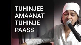 Tuhinjee Amaanat Tuhinje Paas, Singer Raj Juriani, Lyrics Sain Teoonram
