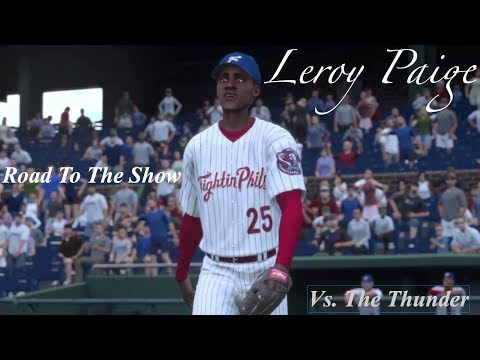 MLB The Show 16 - Leroy Paige - Road To The Show - Pitching Against The Thunder