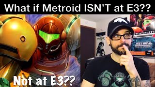 E3 2018 - Why it