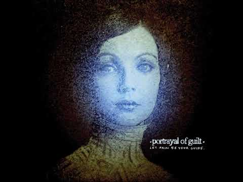 Portrayal of Guilt - Let Pain Be Your Guide (Full Album) Mp3