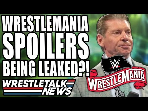 Daniel Bryan Entering QUARANTINE! WrestleMania 36 Spoilers Being Leaked?!   WrestleTalk News