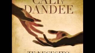 Cali y El Dandee - Te Necesito (DéjàVu)