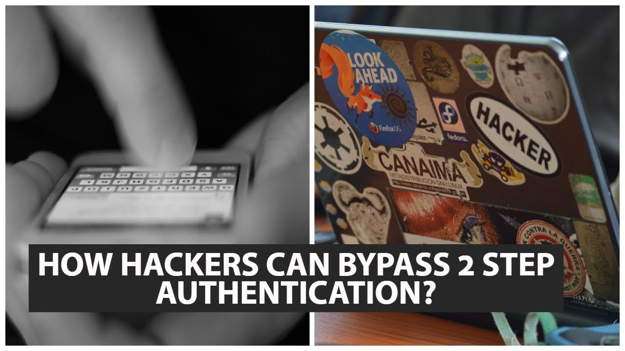 How Hackers can bypass 2 factor Authentication?