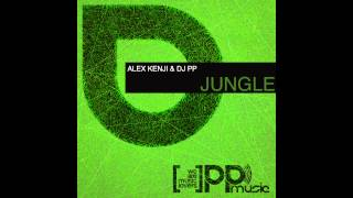 Alex Kenji & DJ PP Jungle  Video Promo