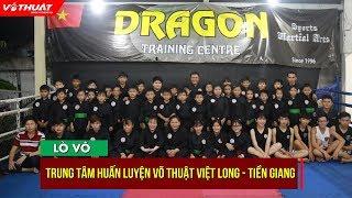 Võ thuật Việt Long: Chú trọng đối kháng, rèn luyện kỹ năng sống