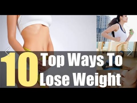 How To Lose Weight | Top 10 ways To Lose Weight | Get Rid of Belly Fat in 10 Days