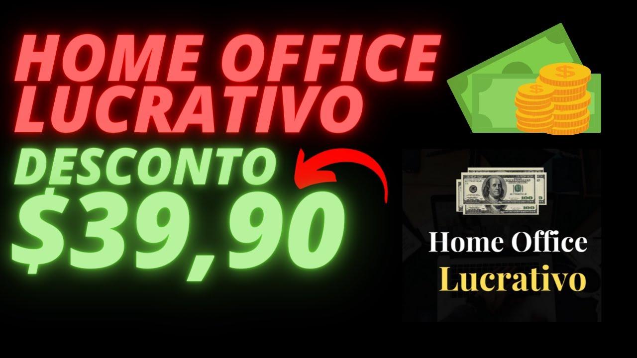home office lucrativo onde comprar