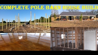 Pole Barn House Complete Build