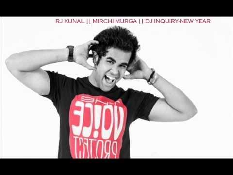 RJ KUNAL || MIRCHI MURGA || DJ INQUIRY-NEW YEAR